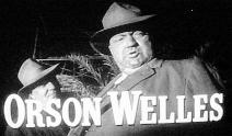 ORSON WELLES-OPENING CREDIT