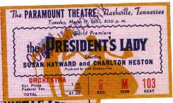 TICKET FOR THE PREMIERE OF THE PRESIDENT'S LADY '53